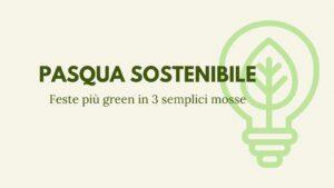 Pasqua sostenibile